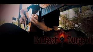 Darkest Dungeon - Main Theme (Acoustic Guitar Cover + TAB)