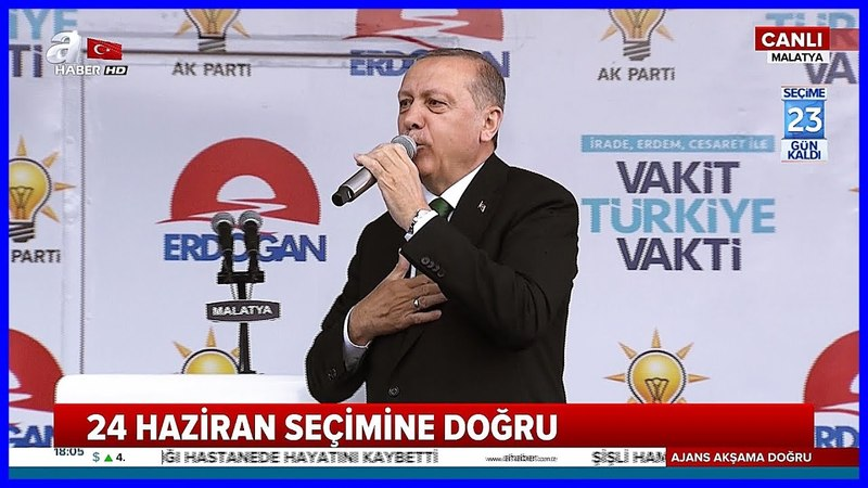 Cumhurbaşkanı Erdoğanın Ak Parti Malatya Mitingi Konuşması 31 Mayıs 2018
