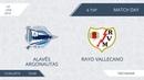 AFL19. Spain. La Liga. Day 6. Alavés Argonautas - Rayo Vallecano.