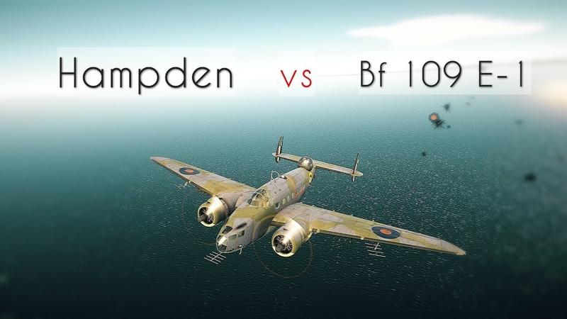 Hampden vs Bf 109 E-1. War Thunder. 1.85