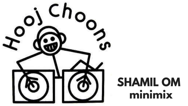 Shamil OM - Hooj Choons Minimix, part1 16.07.2018