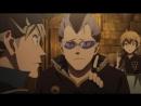 Black Clover | Черный клевер (13 - 24 серия) Озвучка: AniLibria [13,14,15,16,17,18,19,20,21,22,23,24]