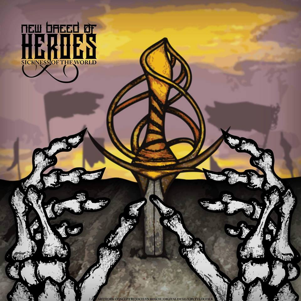 New Breed Of Heroes - Sickness Of The World (2016)