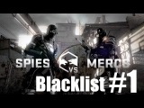 Splinter Cell Blacklist - Multiplayer - Spies VS Mercs - Blacklist Match #1