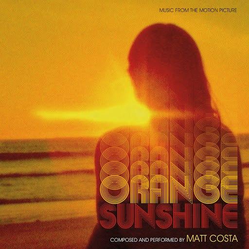 matt costa альбом Orange Sunshine (Music From The Motion Picture)