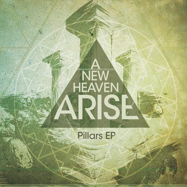 A New Heaven Arise - Pillars (EP) (2011)