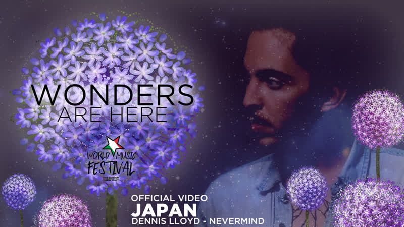 Dennis Lloyd - Nevermind - Japan - Official Music Video - WMF 3