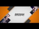 Locked In: Broxah
