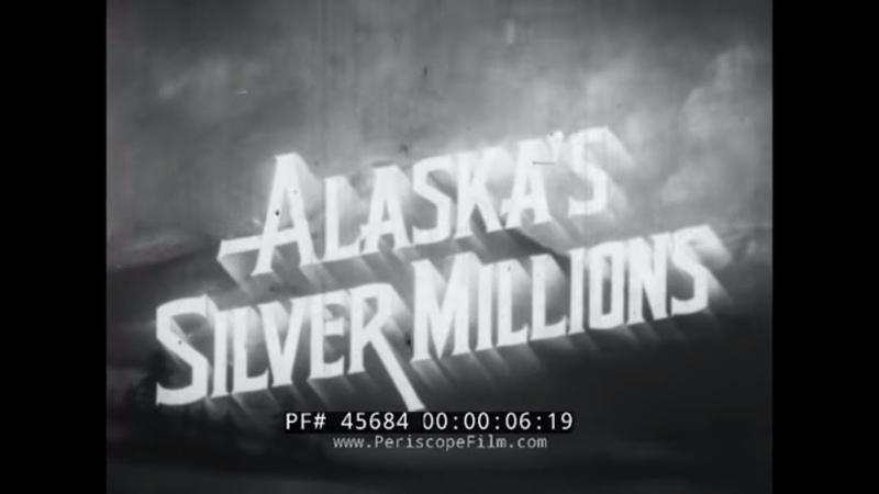 ALASKA'S SILVER MILLIONS LIFE CYCLE OF THE SALMON w/ FATHER BERNARD HUBBARD GLACIER PRIEST 45684