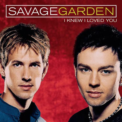 Savage Garden альбом I Knew I Loved You