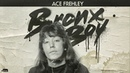 Ace Frehley Bronx Boy (NEW SONG)