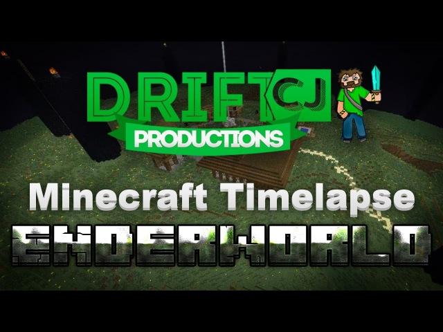 Minecraft Timelapse - EnderWorld Pimp [DriftCJ's Creations] 6 [RUS/ENG]