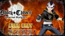 Magna Gameplay! Vs. Nightly Inferno! Black Clover Quartet Knights Closed Beta Session 1
