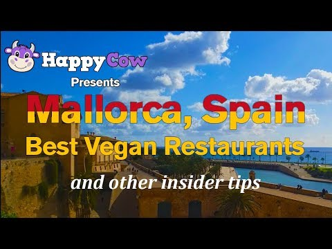Mallorca, Spain (Palma) - Best Vegan Restaurants, Tips And More