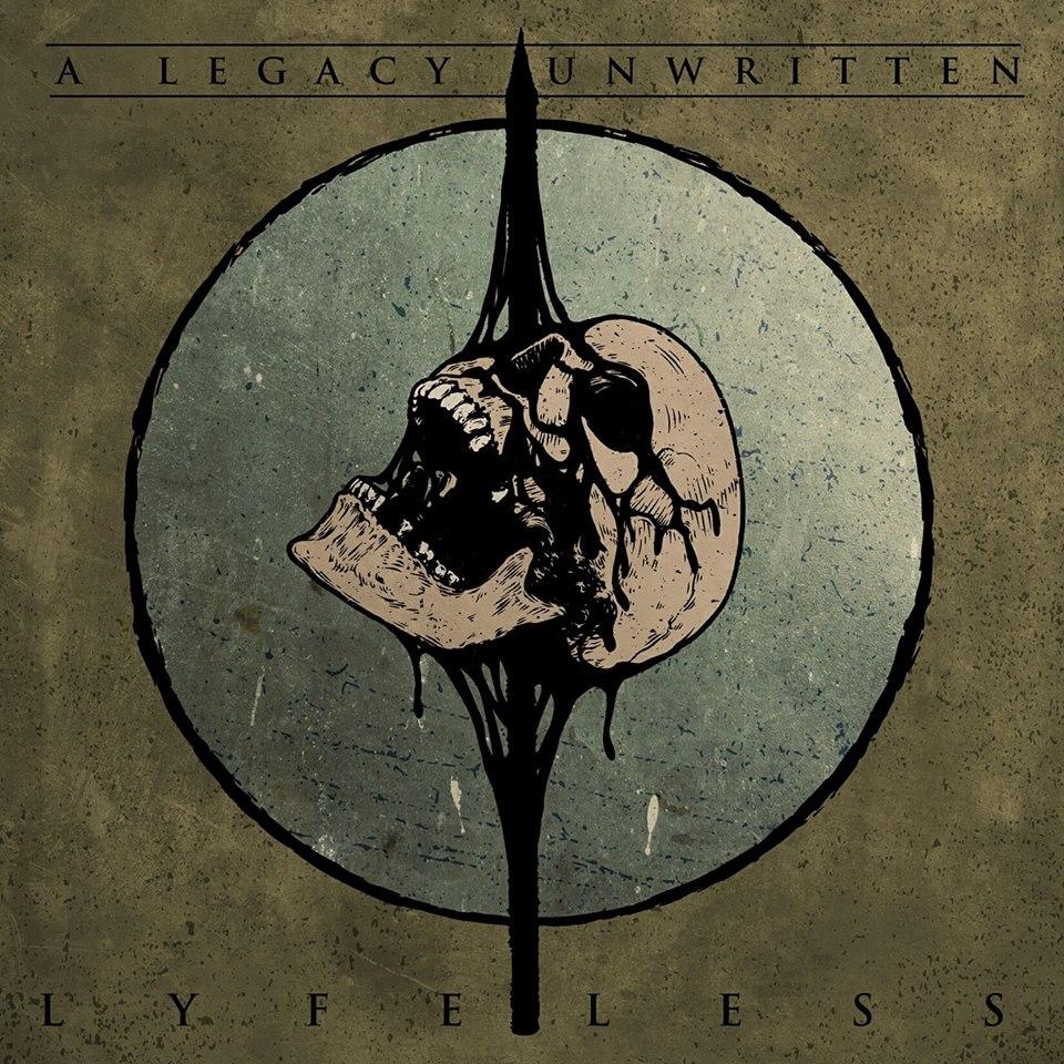 A Legacy Unwritten - Lyfeless [EP] (2018)