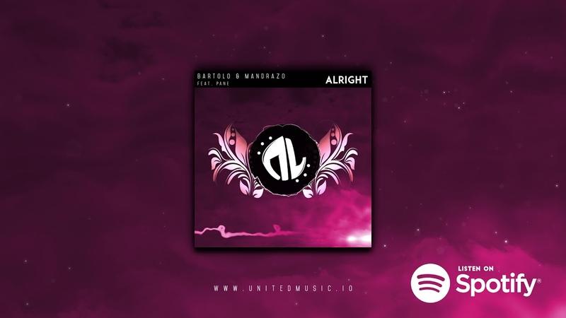 Bartolo Mandrazo - Alright feat. PANE (Official Audio)