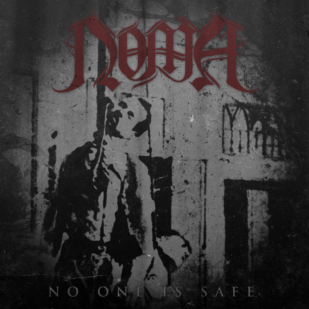 NOMA - No One Is Safe [EP] (2016)