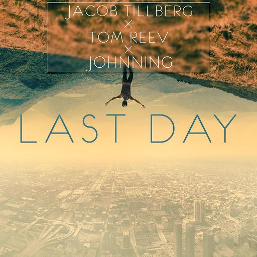 Jacob Tillberg альбом Last Day