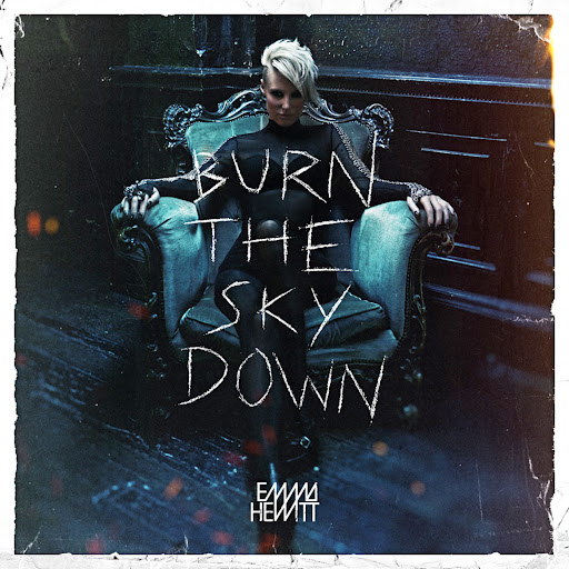 Emma Hewitt альбом Burn The Sky Down (Bonus Track Edition)