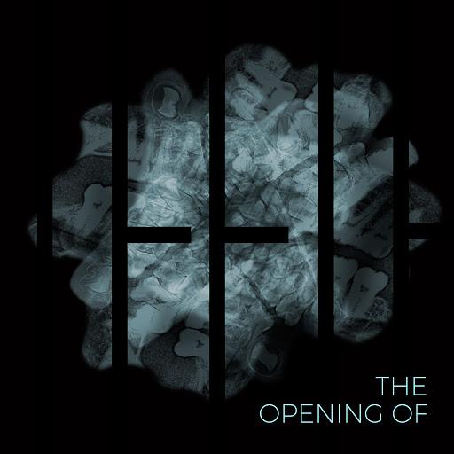 Teeth альбом The Opening Of