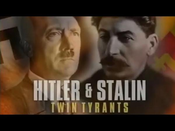 Гитлер и Сталин - Тираны Близнецы / Документальный / Научно-познавательный