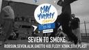 Seven to smoke | May Yummy Jam 2019