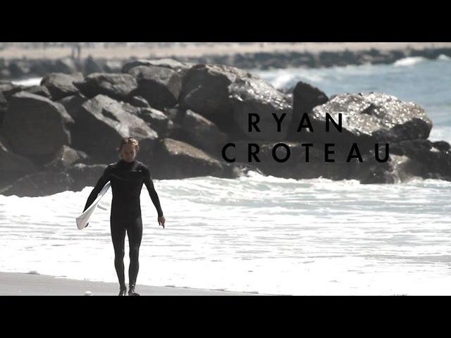Ryan Croteau/Райан Крото (Ньюпорт Бич, Калифорния)