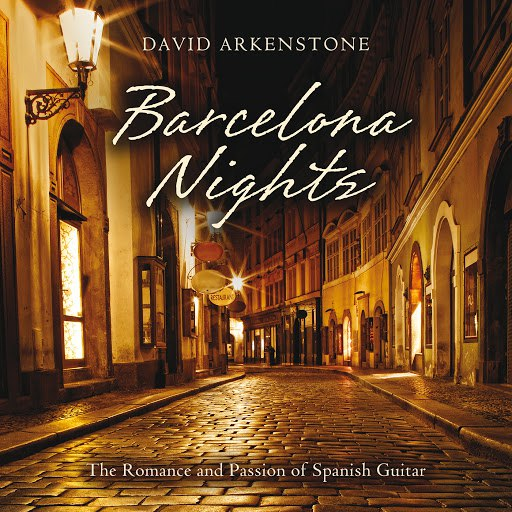 David Arkenstone альбом Barcelona Nights