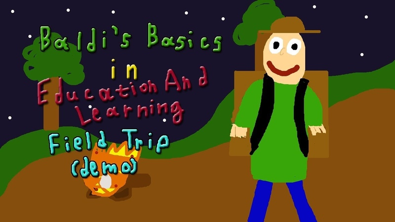 Я В ЛАГЕРЕ БАЛДИ! Baldi's Basics In Education And Learning Field Trip Demo