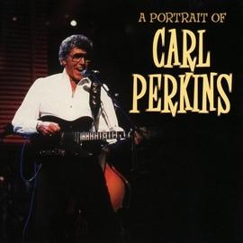 Carl Perkins альбом Carl Perkins - A Portrait