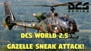 DCS World 2.5 - Gazelle Sneak Attack!