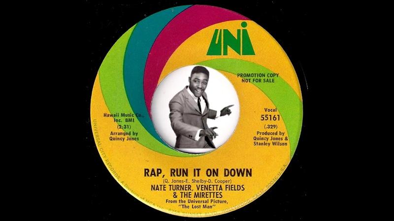 Nate Turner, Venetta Fields The Mirettes - Rap, Run It On Down [Uni] 1969 Soul Funk 45