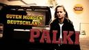 Palki - Guten Morgen Deutschland
