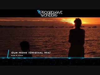 Mark Lukas - Our Home (Original Mix) [PROG]