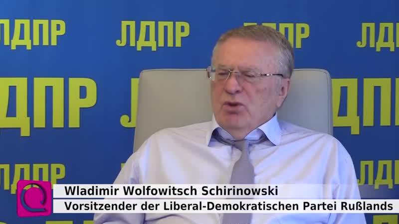 Wladimir Schirinowski_ Wenn uns das deutsche Volk um Hilfe bittet, wird Rußland