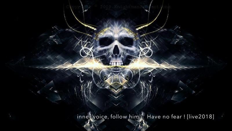 Inner voice. follow him. Have no fear.