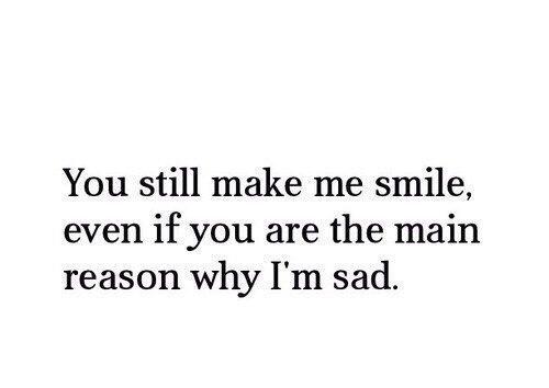 Ты по-прежнему заставляешь меня улыбаться. Даже, если ты - главная причина моей...