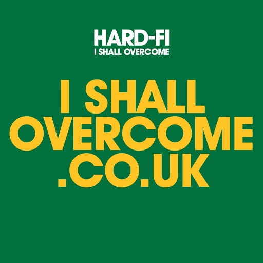 Hard-Fi альбом I Shall Overcome (2 track DMD iTUNES ONLY)