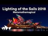 LIVE Lighting of the Sails at Vivid LIVE 2018 Metamathemagical by Jonathan Zawada