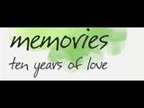 memories ten years of love
