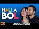 Halla Bol (Full Song) - Chan Tara   Jashn Agnihotri, Nav Bajwa   Punjabi Song 2018   Lokdhun Punjabi