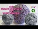 3 DIY ESFERAS DECORADAS CON PAPEL PERIODICO How to make paper spheres