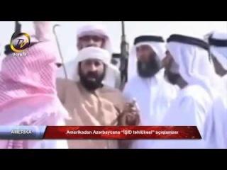 """Ocaq Tv - Amerikadan Azərbaycana """"İŞİD təhlükəsi"""" açıqlaması."""
