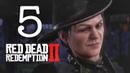 Red Dead Redemption 2 Прохождение 5 Биография стрелка