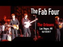 Fab Four*2017 / The Orleans Hotel Casino, Las Vegas, NV