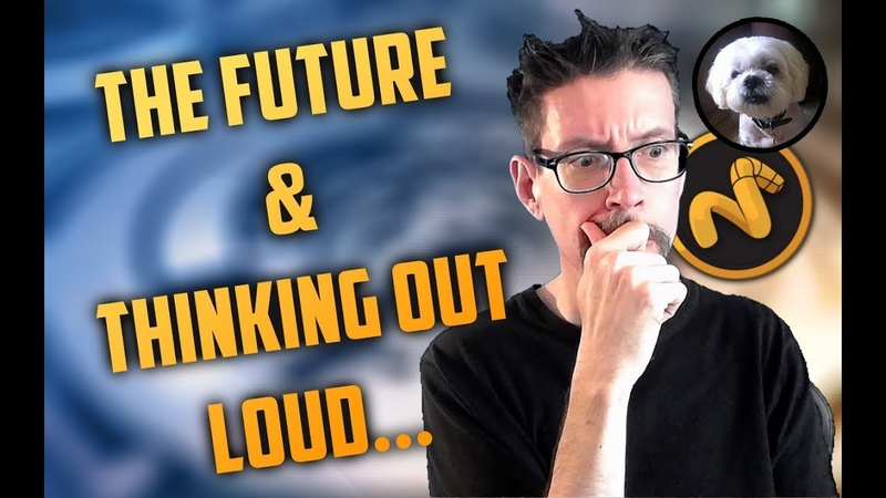 The Future And Thinking Out Loud : What This Channel Means To Me And Where It's Going