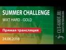 24.06.2018 SUMMER CHALLENGE - MIXT HARD GOLD