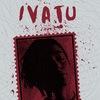 IVATU + melancholic VINYL preparty