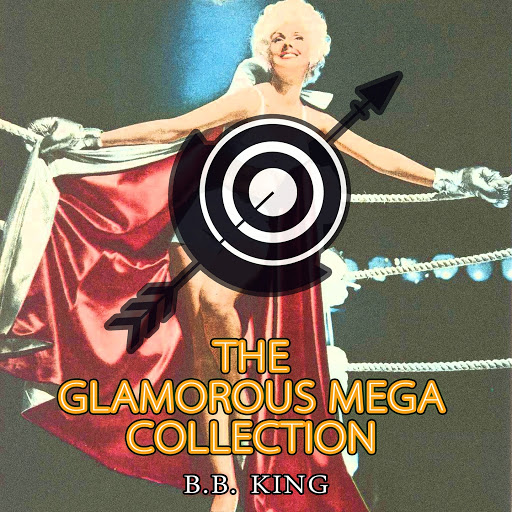 B.B. King альбом The Glamorous Mega Collection