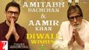 Amitabh Bachchan Aamir Khan Diwali wishes Thugs Of Hindostan Releasing 08 November
